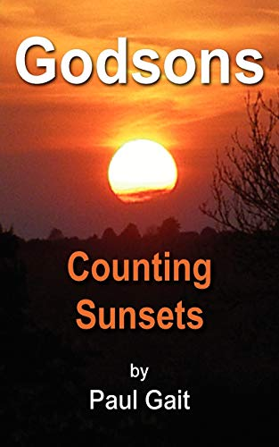 Godsons - Counting Sunsets By Paul Gait
