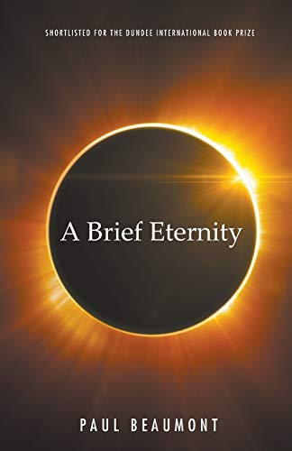 A Brief Eternity by Paul Beaumont