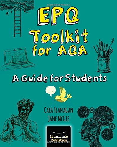 EPQ Toolkit for AQA - A Guide for Students By Cara Flanagan