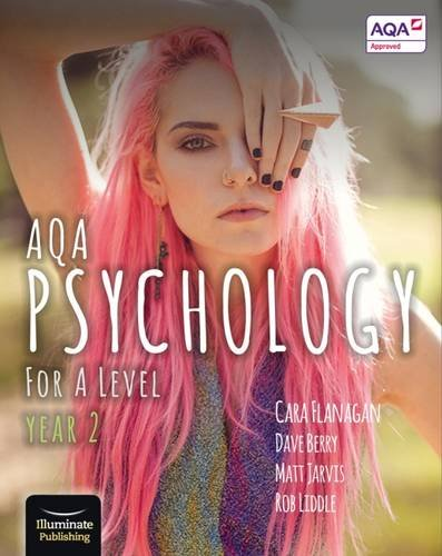 AQA Psychology for A Level Year 2 - Student Book By Cara Flanagan