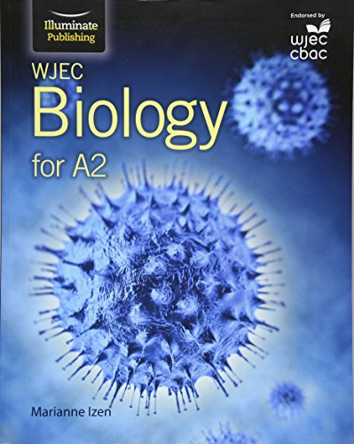 WJEC Biology for A2: Student Book By Marianne Izen