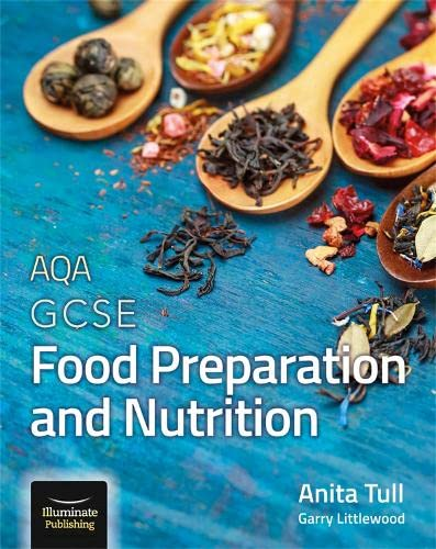 AQA GCSE Food Preparation and Nutrition By Anita Tull
