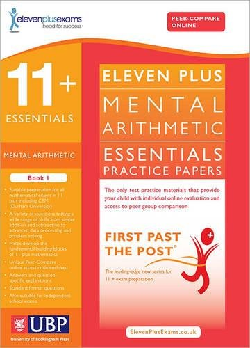 11+ Essentials Maths Mental Arithmetic Practice Papers for CEM (First Past  the Post) By Eleven Plus Exams