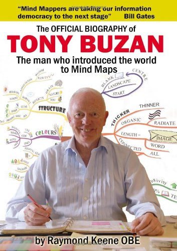 The Official Biography of Tony Buzan By Raymond Keene, OBE