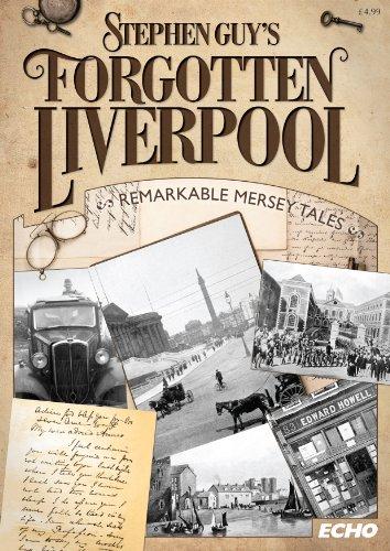 Forgotten Liverpool - Mersey Tales (magazine) By Trinity Mirror Media