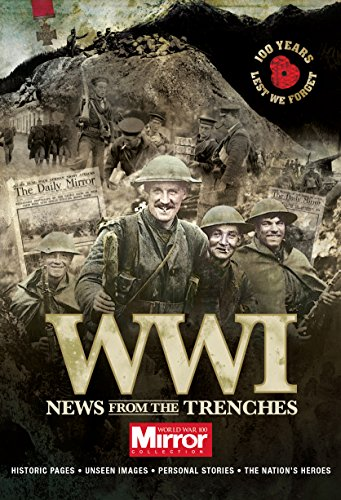News from the Trenches By Trinity Mirror