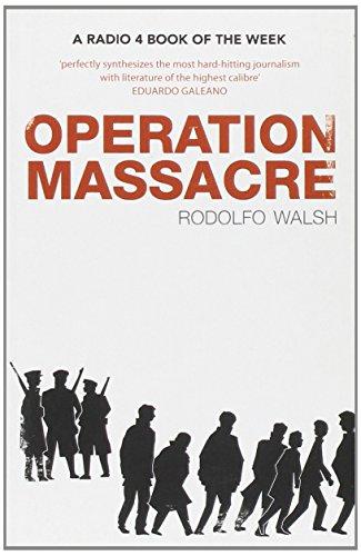 Operation Massacre von Rodolfo Walsh