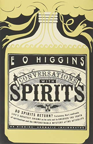 Conversations with Spirits By E. O. Higgins