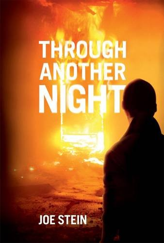 Through Another Night By Joe Stein