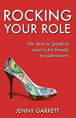 Rocking Your Role By Jenny Garrett