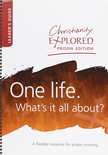 Christianity Explored Prison Edition - Leader's Guide By Stephen James