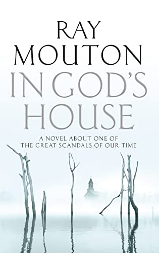 In God's House By Ray Mouton