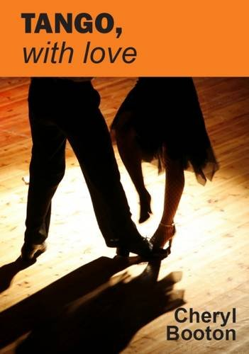 Tango with Love by Cheryl Booton