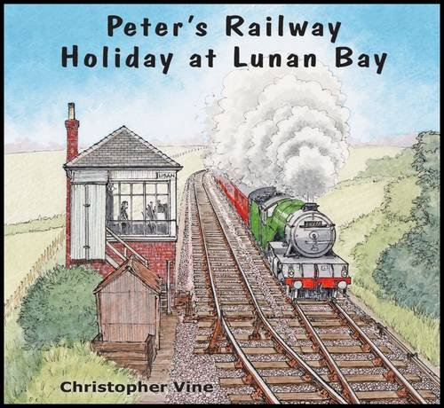 Peter's Railway Holiday at Lunan Bay by Christopher G. C. Vine