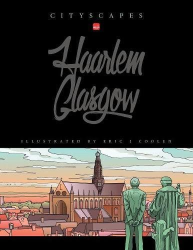 Cityscapes - Glasgow Haarlem By Eric J Coolen