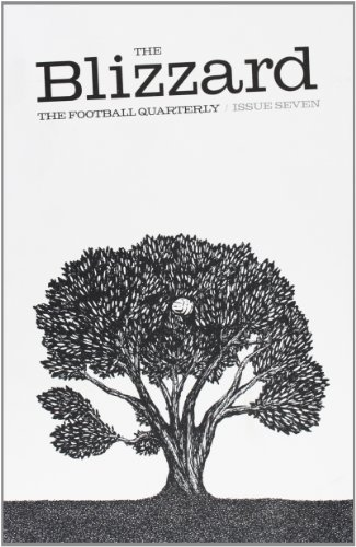 The Blizzard Football Quartely By Jonathan Wilson