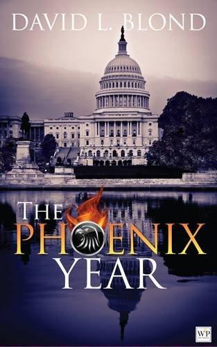 The Phoenix Year By David L. Blond