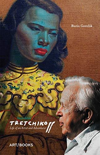 Incredible Tretchikoff von Boris Gorelik
