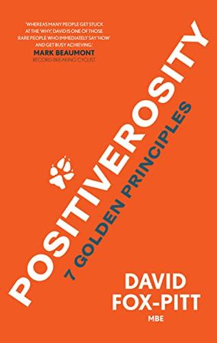 Positiverosity: 7 Golden Principles par David Fox-Pitt