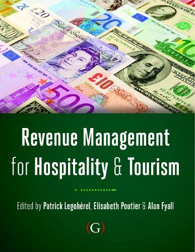 Revenue Management for Hospitality and Tourism By Edited by Alan Fyall