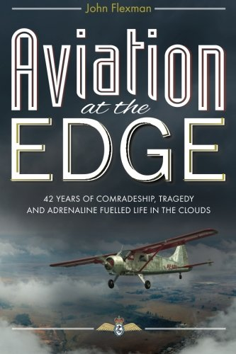 Aviation at the Edge By John Flexman