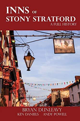 The Inns of Stony Stratford By Bryan Dunleavy