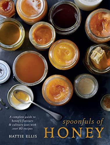 Spoonfuls of Honey By Hattie Ellis