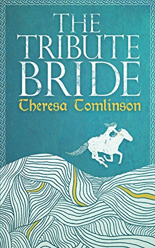 The Tribute Bride By Theresa Tomlinson