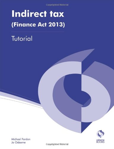 Indirect Tax (Finance Act, 2013) Tutorial by Jo Osborne