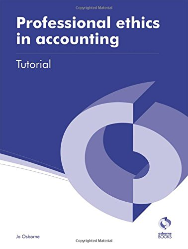 Professional Ethics in Accounting Tutorial (AAT Accounting - Level 3 Diploma in Accounting) By Jo Osborne