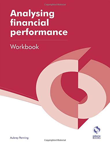 Analysing Financial Performance Workbook By Aubrey Penning