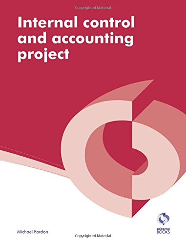 Internal Control and Accounting Project By Michael Fardon