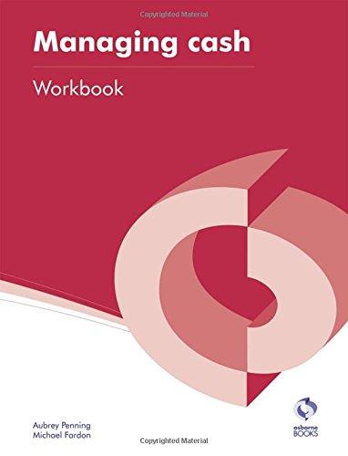 Managing Cash Workbook By Aubrey Penning