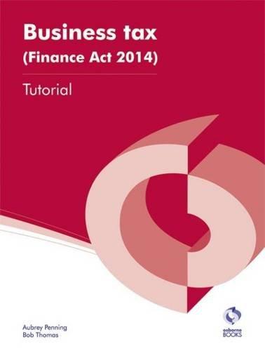 Business Tax (Finance Act 2014) Tutorial By Aubrey Penning