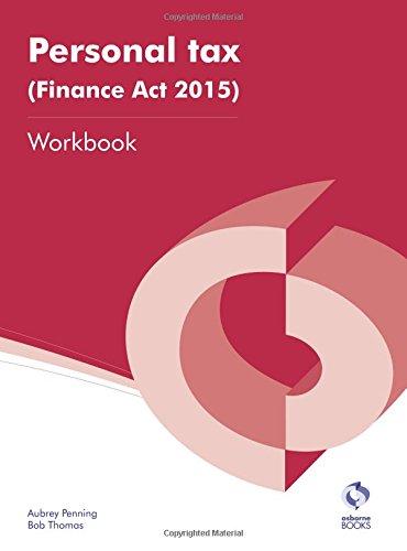 Personal Tax (Finance Act 2015) Workbook By Aubrey Penning