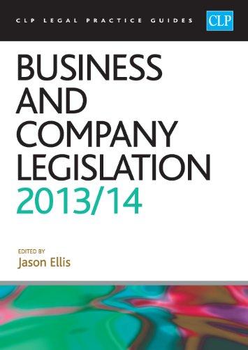 Business and Company Legislation 2013/2014 By Jason Ellis