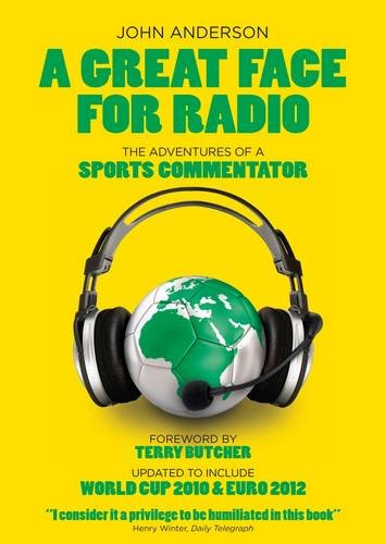 A Great Face for Radio By John Anderson