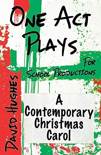 A Contemporary Christmas Carol By David Hughes