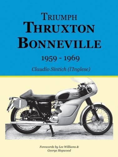 Triumph Thruxton Bonneville 1959-1969 By Claudio Sintich
