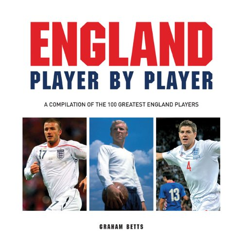 Football: England Player by Player (Big Book) By Graham Betts