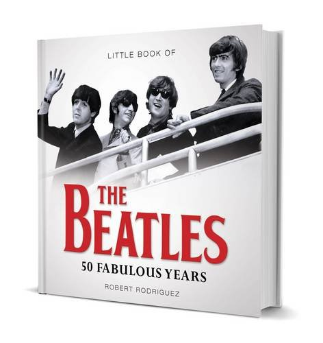Little Book of the Beatles By Rodriguez Robert