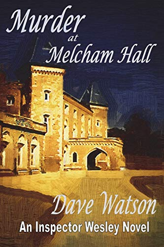 Murder at Melcham Hall By Dr Dave Watson (CGIAR)