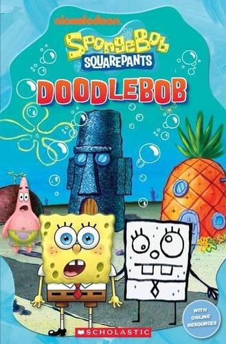 Spongebob Squarepants: Doodlebob (Popcorn Readers) By Nicole Taylor