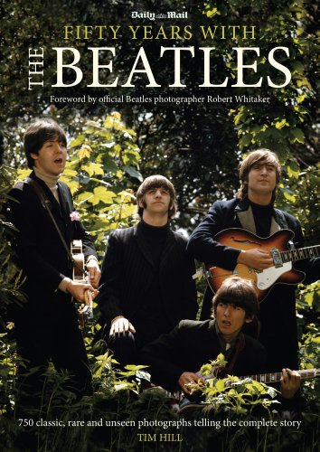 Fifty Years with The Beatles by Tim Hill