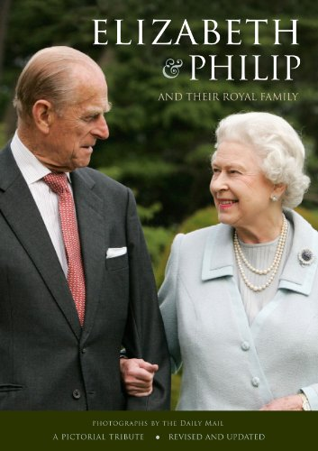 Elizabeth & Philip and Their Royal Family by Daily Mail