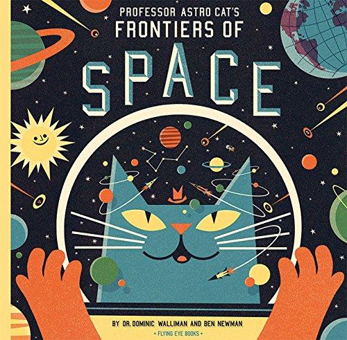 Professor Astro Cat's Frontiers of Space von Ben Newman