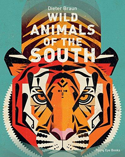 Wild Animals of the South von Dieter Braun