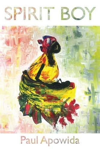 Spirit Boy By Paul Apowida