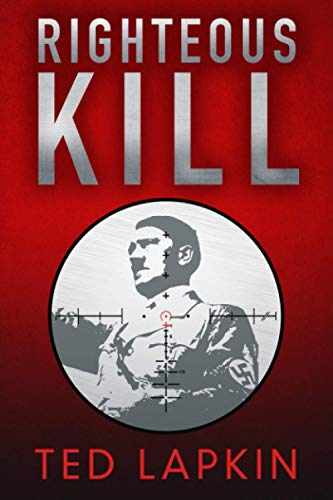 Righteous Kill By Ted Lapkin