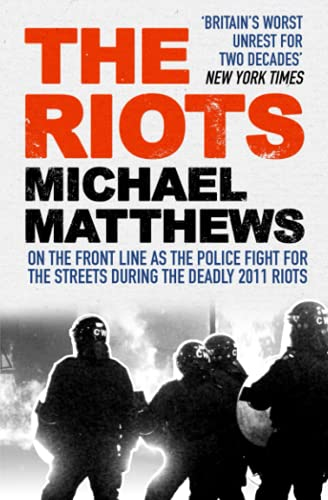 The Riots By Michael Matthews